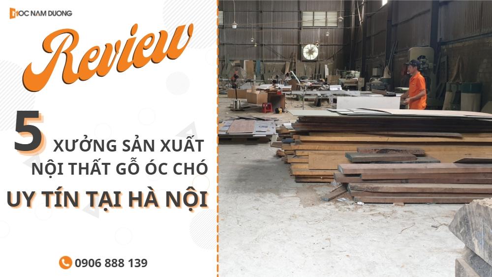 banner review 5 xưởng sản xuất nội thất gỗ óc chó uy tín tại Hà Nội